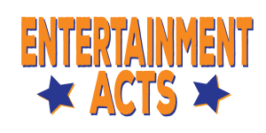 Entertainment Acts